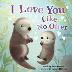 I Love You Like No Otter book