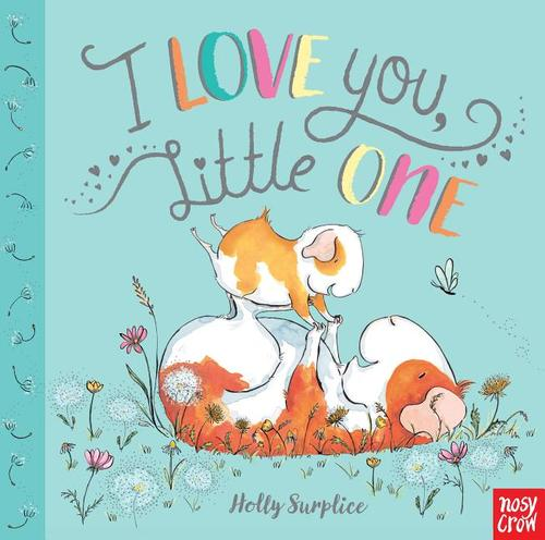 I Love You, Little One book