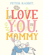 I Love You, Mommy book