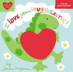 I Love You, Snugglesaurus! book