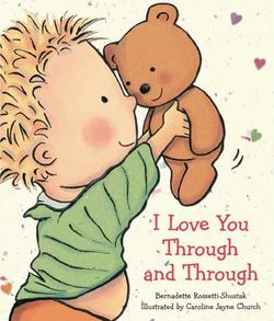 I Love You Through and Through book