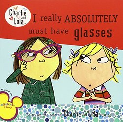 I Really Absolutely Must Have Glasses Book