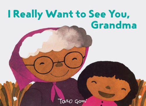I Really Want to See You, Grandma book