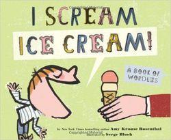 I Scream! Ice Cream! book