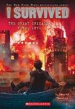 I Survived the Great Chicago Fire, 1871 book