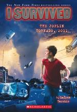 I Survived the Joplin Tornado, 2011 (I Survived #12), Volume 12 book