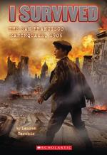 I Survived the San Francisco Earthquake, 1906 (I Survived #5) book