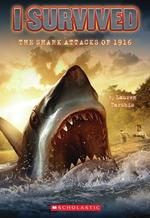 I Survived the Shark Attacks of 1916 book