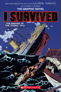 I Survived the Sinking of the Titanic, 1912 (I Survived Graphic Novel #1): A Graphix Book, Volume 1 book