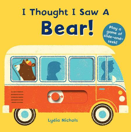 I Thought I Saw a Bear book