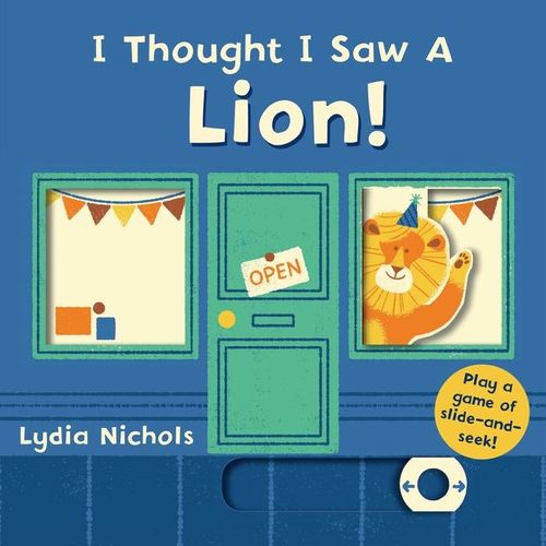 I Thought I Saw a Lion! Book