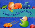 I Used to Be the Baby book
