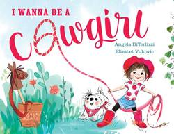 I Wanna Be a Cowgirl book