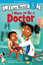 I Want to Be a Doctor book