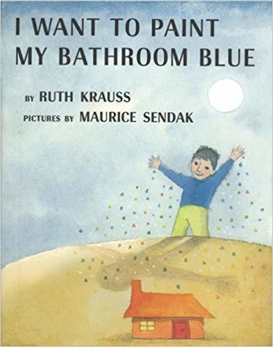 I Want to Paint My Bathroom Blue book