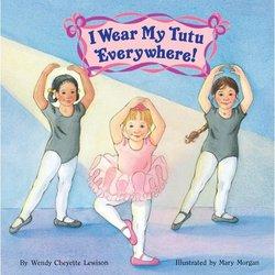 I Wear My Tutu Everywhere! book