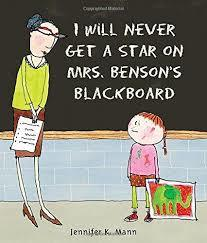 I Will Never Get a Star on Mrs. Benson's Blackboard book
