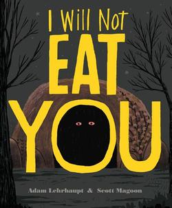 I Will Not Eat You book