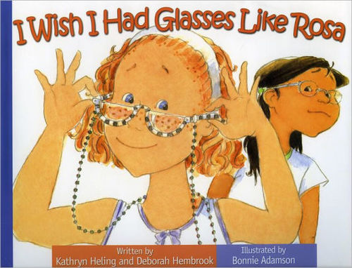I Wish I Had Glasses Like Rosa book