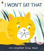 I Won't Eat That book