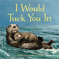I Would Tuck You in Book