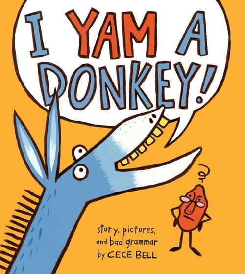 I Yam a Donkey! book