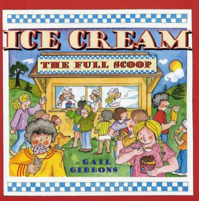 Ice Cream: The Full Scoop book