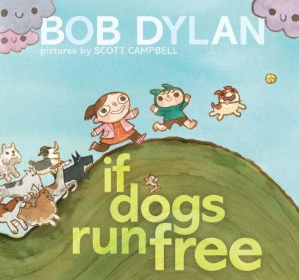 If Dogs Run Free book