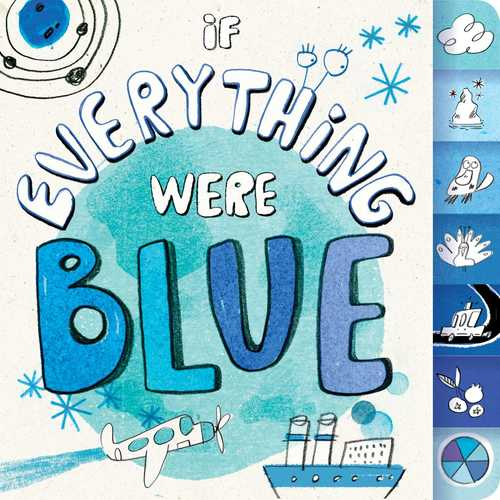 If Everything Were Blue book