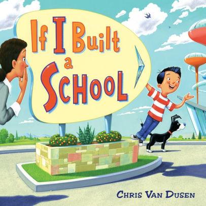 If I Built a School book