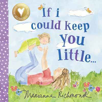 If I Could Keep You Little book