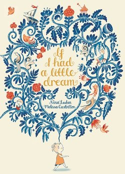 If I Had a Little Dream book