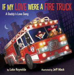 If My Love Were a Fire Truck book