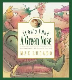 If Only I Had a Green Nose book