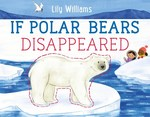 If Polar Bears Disappeared book