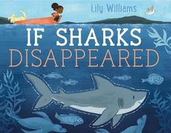If Sharks Disappeared book