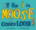 If the S in Moose Comes Loose book