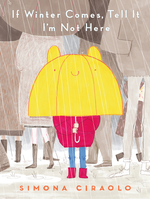 If Winter Comes, Tell It I'm Not Here book