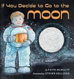 If You Decide to Go to the Moon book