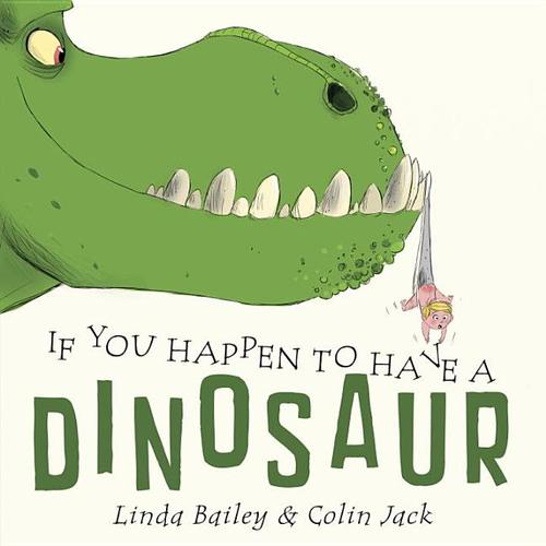 If You Happen to Have a Dinosaur book
