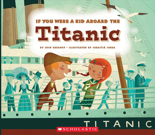 If You Were a Kid Aboard the Titanic book