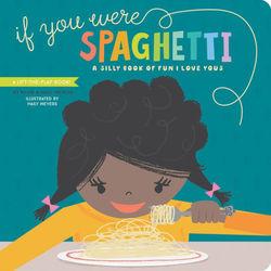 If You Were Spaghetti book
