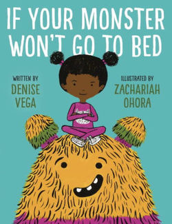 If Your Monster Won't Go To Bed book