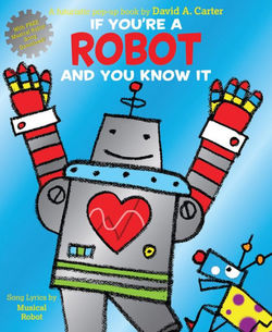 If You're a Robot and You Know It Book
