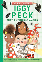 Iggy Peck and the Mysterious Mansion book