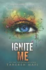 Ignite Me (Bound for Schools & Libraries) book