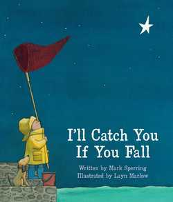 I'll Catch You If You Fall book