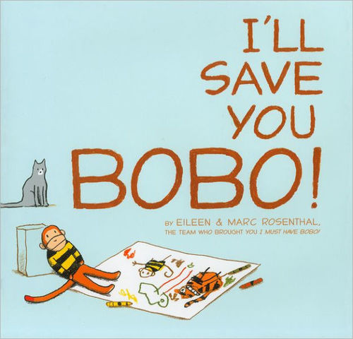I'll Save You Bobo! book