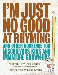 I'm Just No Good at Rhyming book