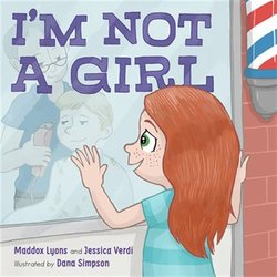 I'm Not a Girl: A Transgender Story book